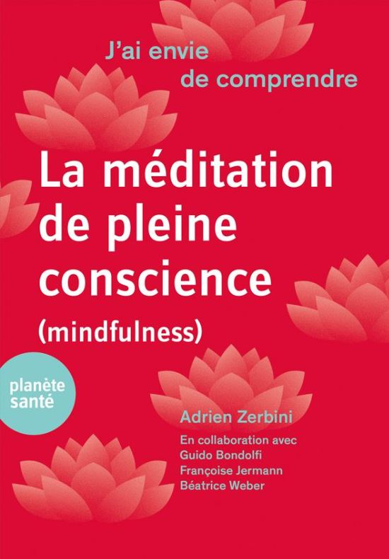 La médidation de pleine conscience