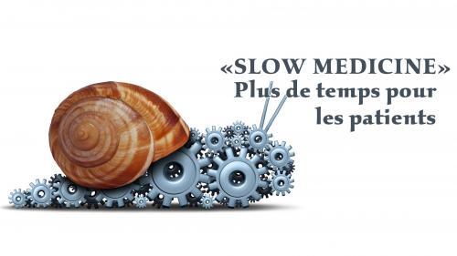 """Conférence """"Slow Medicine - plus de temps pour les patients"""""""