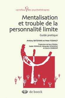 Mentalisation et trouble de la personnalité limite : guide pratique,